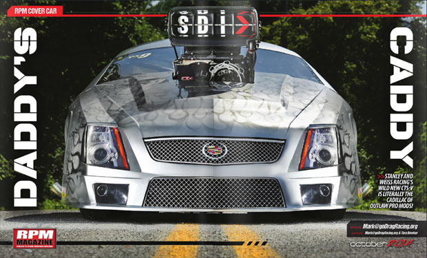 RPM Magazines Feature and Cover Car The New Stanley & Weiss Racing PDRA Pro Extreme Cadillac CTSV Pro Mod
